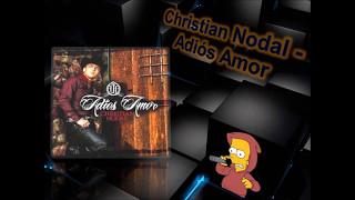 Christian nodal- Adios Amor