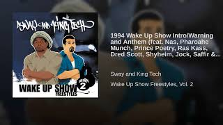1994 Wake Up Show Intro/Warning and Anthem (feat. Nas, Pharoahe Munch, Prince Poetry, Ras Kass,...