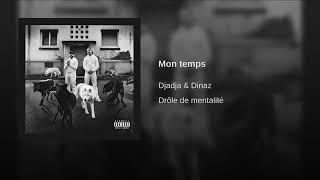 Mon Temps | Djadja & Dinaz