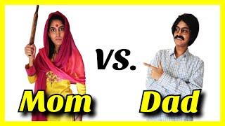 Mom VS. Dad | Rickshawali