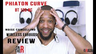 PHIATON CURVE BT 120 NC WIRELESS BLUETOOTH HEADPHONES REVIEW