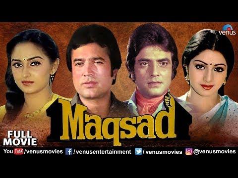 Maqsad Full Movie | Hindi Movies | Rajesh Khanna | Sridevi | Jeetendra |Latest Bollywood Full Movies