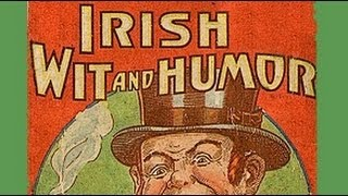 Irish Wit & Humor - FULL Audio Book - From Authors SWIFT, CURRAN, OLEARY AND OCONNELL
