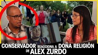 CONSERVADOR reacciona a DOÑA RELIGIÓN de ALEX ZURDO