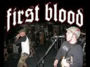 First Blood - Next Time i See You, You're Dead