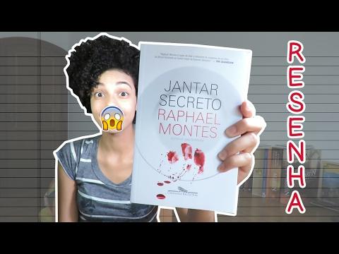 JANTAR SECRETO, DE RAPHAEL MONTES | RESENHA + SORTEIO