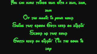 Music In Your Soup - Snow White Lyrics