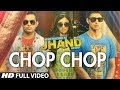 Chop Chop Full Video Song   Kuku Mathur Ki Jhand Ho Gayi   Mikey McCleary