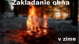 Zakladanie ohňa v zime