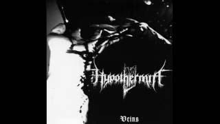 Hypothermia - Veins (Full Album)