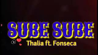 """SUBE SUBE""   Thalia Ft. Fonseca   Coreografía De ""JOHAFITNESS FREE DANCE"""