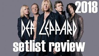 Def Leppard 2018 Tour, Bringin' On The Setlist Review