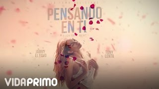 "Jamby ´´El Favo"" - Pensando En Ti ft Tony Lenta [Lyric Video]"