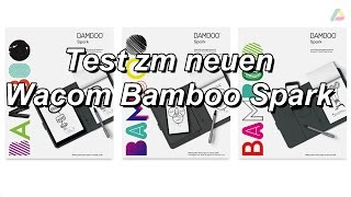 Wacom Bamboo Spark Test (deutsch)