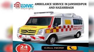 Supersonic Life Support Ambulance Service in Jamshedpur by Medivic