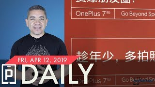 OnePlus 7 Pro is real, Galaxy Note 10 variants confirmed & more