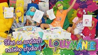Lollymánie - Staň se součástí našeho studia