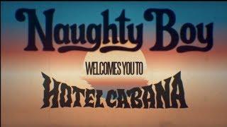 Naughty Boy - Hotel Cabana Album Preview