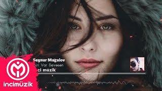 Seynur Mağalov – Biri Var Sevesen 2018