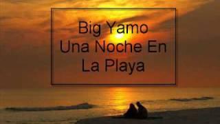 Big Yamo-Una Noche En La Playa