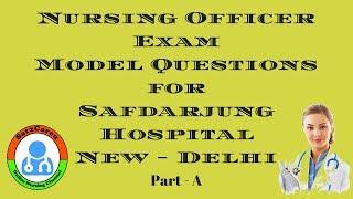 Safdarjung Nursing Officer Exam Model Question Paper Solved Part   A