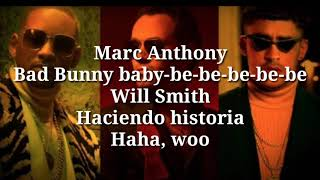 Marc Anthony, Will Smith, Bad Bunny - Está Rico (Official letra