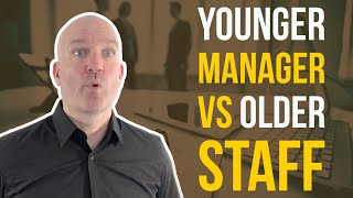 Managing difficult and older employees - New manager how to