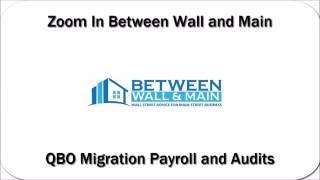 ZIBWAM 2016 07 0 - QBO Migration Payroll and Audits