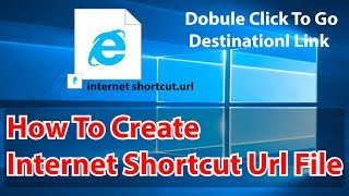 how to create internet shortcut url file