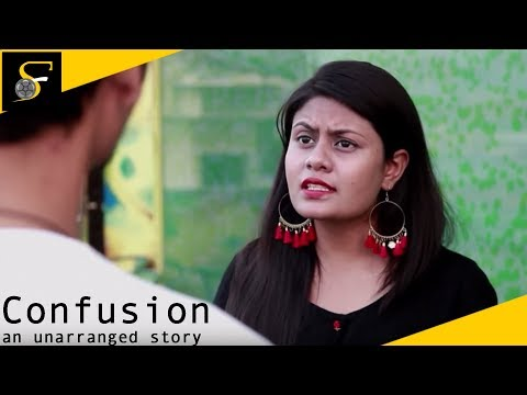 Drama Short Film - Confusion an unarranged story | Dating-romace-comedy