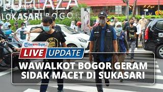 LIVE UPDATE: Wakil Wali Kota Bogor Dedie A Rachim Geram saat Sidak Macet di Kawasan Sukasari