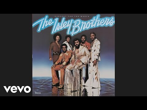The Isley Brothers - Harvest for the World (Audio)