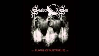 Swallow The Sun - Swallow (Plague Of Butterflies EP version) (HQ)