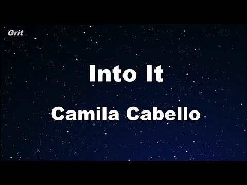 Into It - Camila Cabello Karaoke 【With Guide Melody】 Instrumental