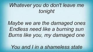 Anna Ternheim - Damaged Ones Lyrics