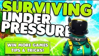 Surviving Under Pressure & Win More Games | In-Depth Guide Tips & Tricks | Fortnite Battle Royale
