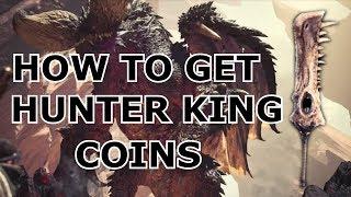 Monster Hunter World   HOW TO GET EASY HUNTER KING COINS!