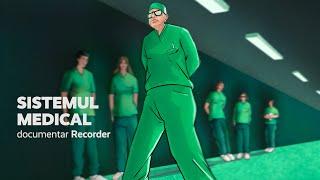 DOCUMENTAR RECORDER. Sistemul medical