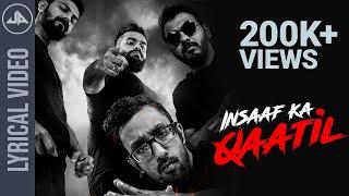 Insaaf ka Qaatil | Official Lyrical Video   - YouTube