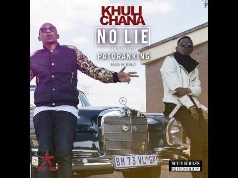 Khuli Chana - No Lie (ft. Patoranking)