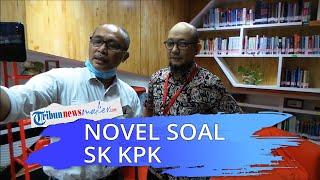 Akui Ketua KPK Sewenang-wenang Nonaktifkan 75 Pegawai, Novel: Usaha Singkirkan Pegawai Berintegritas