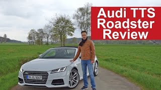 2017 Audi TTS Roadster Review | Test - 2.0 TFSI quattro S-tronic 228 kW (310 PS)