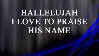 I love to praise Him