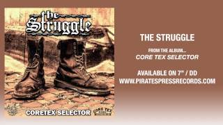 "1. The Struggle - ""Core Tex Selector"""