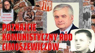 """Leszek Żebrowski: komunistyczny ród Cimoszewiczów jako typowy przykład """"wymiany elit"""" w PRL"""