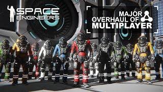 Space Engineers - Update 1.187 - Major Overhaul of Multiplayer