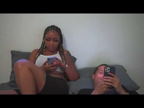 How It Be When She Wanna See Yo Phone !
