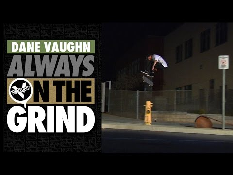 preview image for Dane Vaughn Always On The Grind