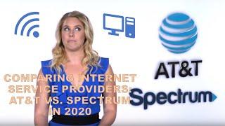Comparing Internet Service Providers: AT&T vs. Spectrum in 2020