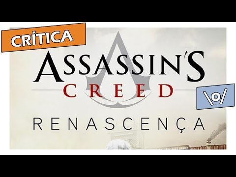Crítica: Assassin's Creed: Renascença, de Oliver Bowden